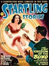 STARTLING STORIES - July, 1947 - FREE READ
