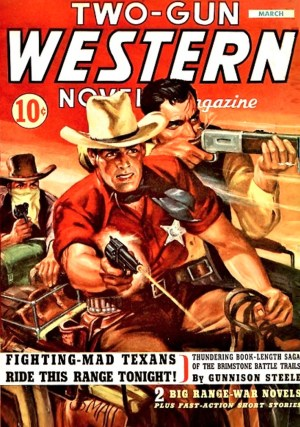 TWO GUN WESTERN NOVEL MAGAZINE - March 1943
