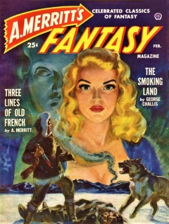A. MERRITT'S FANTASY MAGAZINE - February 1950