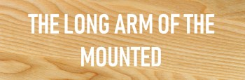 READ STORIES - THE LONG ARM OF THE MOUNTED
