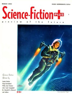 SCIENCE FICTION PLUS - March 1953
