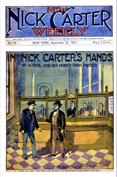 NEW NICK CARTER WEEKLY - September 25, 1897
