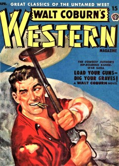 WALT COBURN'S WESTERN MAGAZINE - April 1950