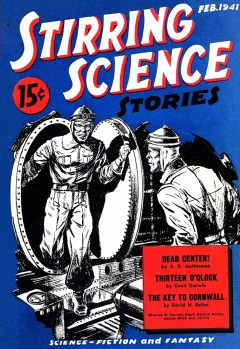 STIRRING SCIENCE STORIES - February 1941