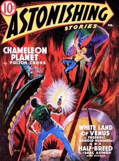 ASTONISHING STORIES - First issue, February 1940