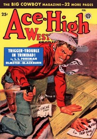 ACE HIGH WESTERN STORIES - February 1949