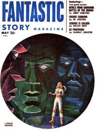 FANTASTIC STORY - May 1953
