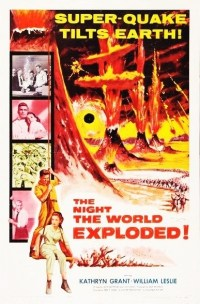 THE NIGHT THE WORLD EXPLODED - 1957