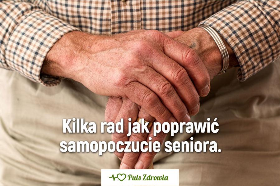 Kilka rad jak poprawić samopoczucie seniora.
