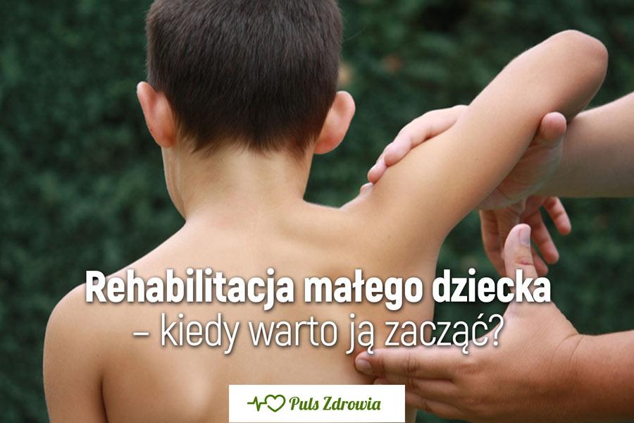 Rehabilitacja małego dziecka – kiedy warto ją zacząć?