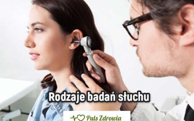 Rodzaje badań słuchu