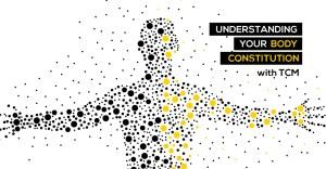 Understanding your Body Constitution