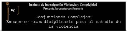 UPRRP realiza el Cuarto Encuentro de Violencia y Complejidad