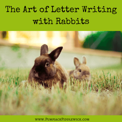 letter writing with rabbits and ducks at PumpjackPiddlewick