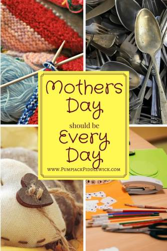 Mothers Day should be Every Day at PumpjackPidledwick