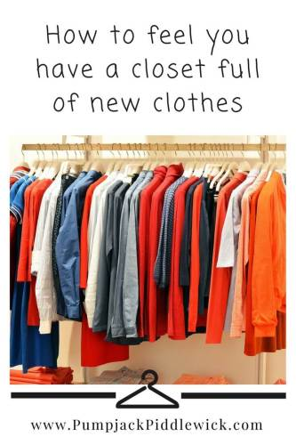 Feel like you have a new wardrobe on Closet Change Day at PumpjackPiddlewick