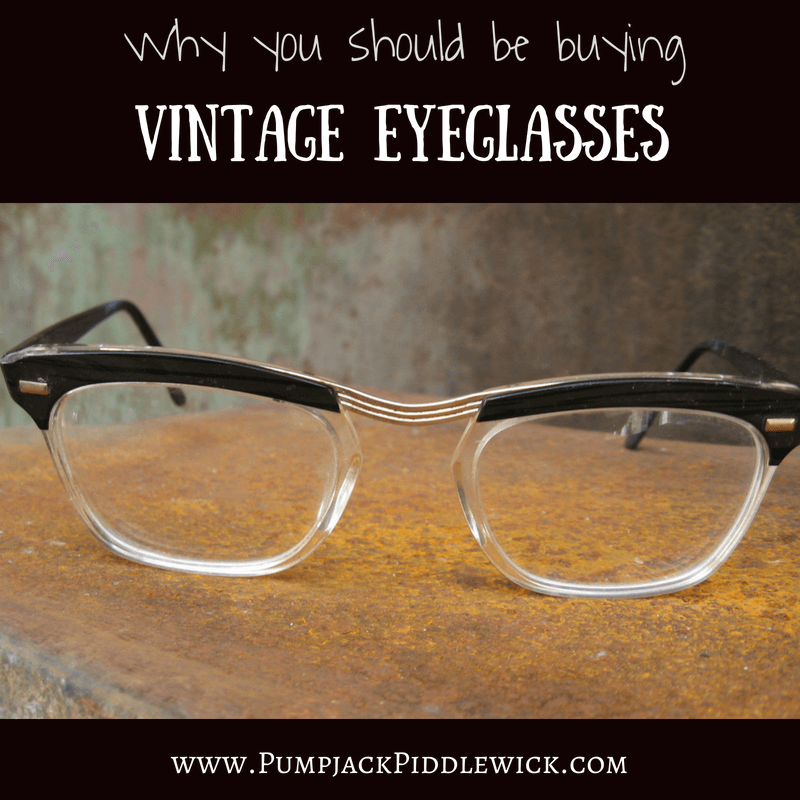 0a348120ff560 Vintage Eyeglasses - Why They are Better than Modern
