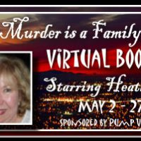 PUYB Blog Tour&Review: Murder Is A Family Business(Alvarez Family Murder Mystery, #1) by Heather Haven