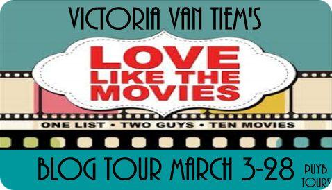 PUYB Blog Tour Spotlight: Love Like The Movies by Victoria Van Tiem