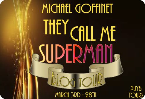 PUYB Spotlight: They Call Me Superman by Michael Goffinet