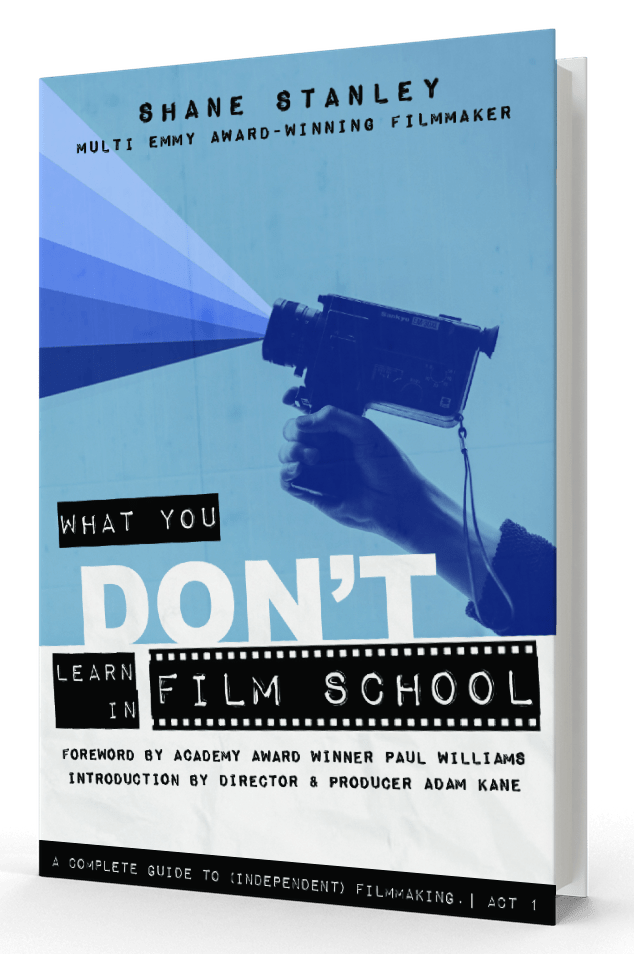 What You Don't Learn in Film School