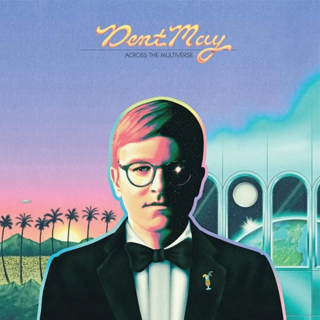 dent may across the universe Dent May announces new album, shares Across the Multiverse duet with Frankie Cosmos    listen