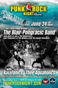 SURF MADNESS: The Blair-Pongracic Band, Katatonics, Thee Aquaholics @ The Melody Inn | Indianapolis | Indiana | United States