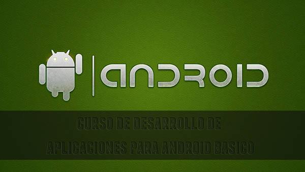 curso de desarrollo de programas android