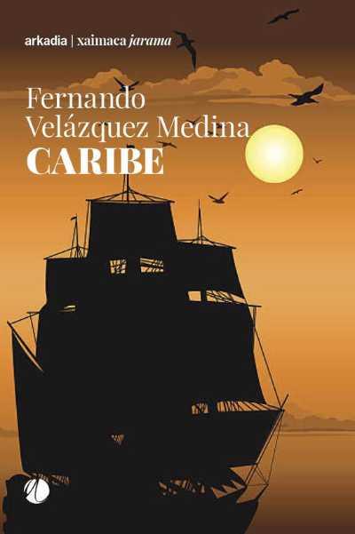 """Recensione: """"CARIBE"""" – L'avventura, i pericoli, i pregiudizi religiosi ed il desiderio di conoscenza nel 1500"""