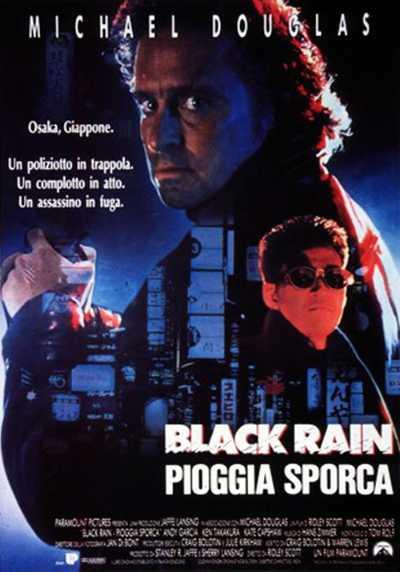 """Il film del giorno: """"Black Rain - Pioggia sporca""""(su La7)"""