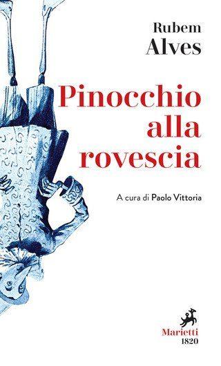 """Recensione: """"Pinocchio alla rovescia"""" - Geni, asini e burattini..."""