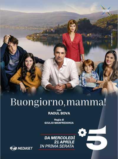 """Stasera in TV: Al via """"BUONGIORNO, MAMMA!"""" la nuova serie TV con Raoul Bova"""