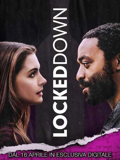 LOCKED DOWN dal 16 aprile in esclusiva digitale. Con Anne Hathaway, Chiwetel Ejiofor e Ben Stiller