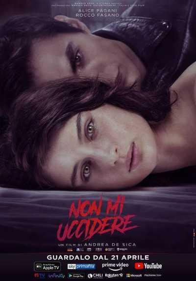 NON MI UCCIDERE di Andrea De Sica con Alice Pagani e Rocco Fasano - Ecco il trailer