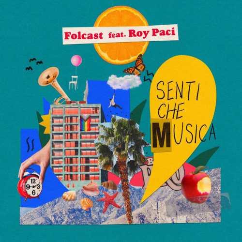 """Dopo il podio a Sanremo 2021 tra le Nuove Proposte, torna FOLCAST con """"SENTI CHE MUSICA"""", il nuovo singolo con la partecipazione di ROY PACI"""
