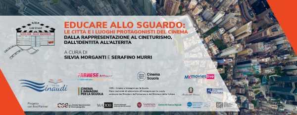 Daniele Vicari e Benni Atria concludono il progetto EDUCARE ALLO SGUARDO: le città e i luoghi protagonisti del cinema