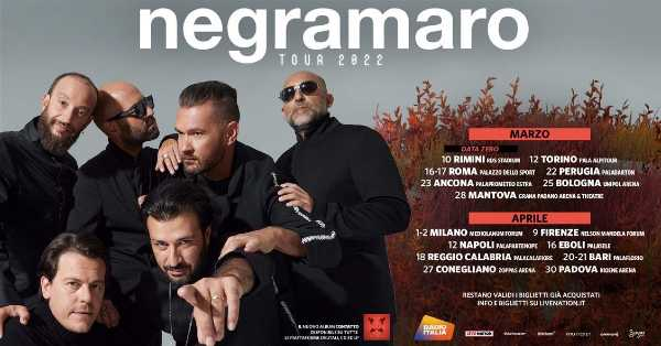 NEGRAMARO -  Il ritorno dal vivo riprogrammato nel 2022 in 15 città italiane