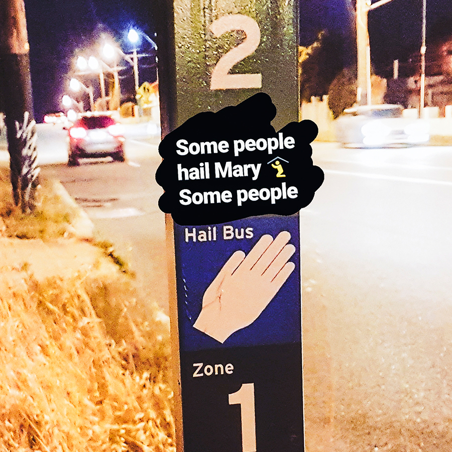 Funny observation on a Hail Bus sign in Perth Australia.