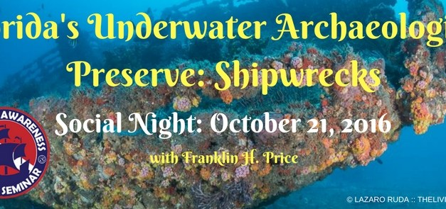 Social Night: Florida's Underwater Archaeological Preserve Shipwrecks Presentation