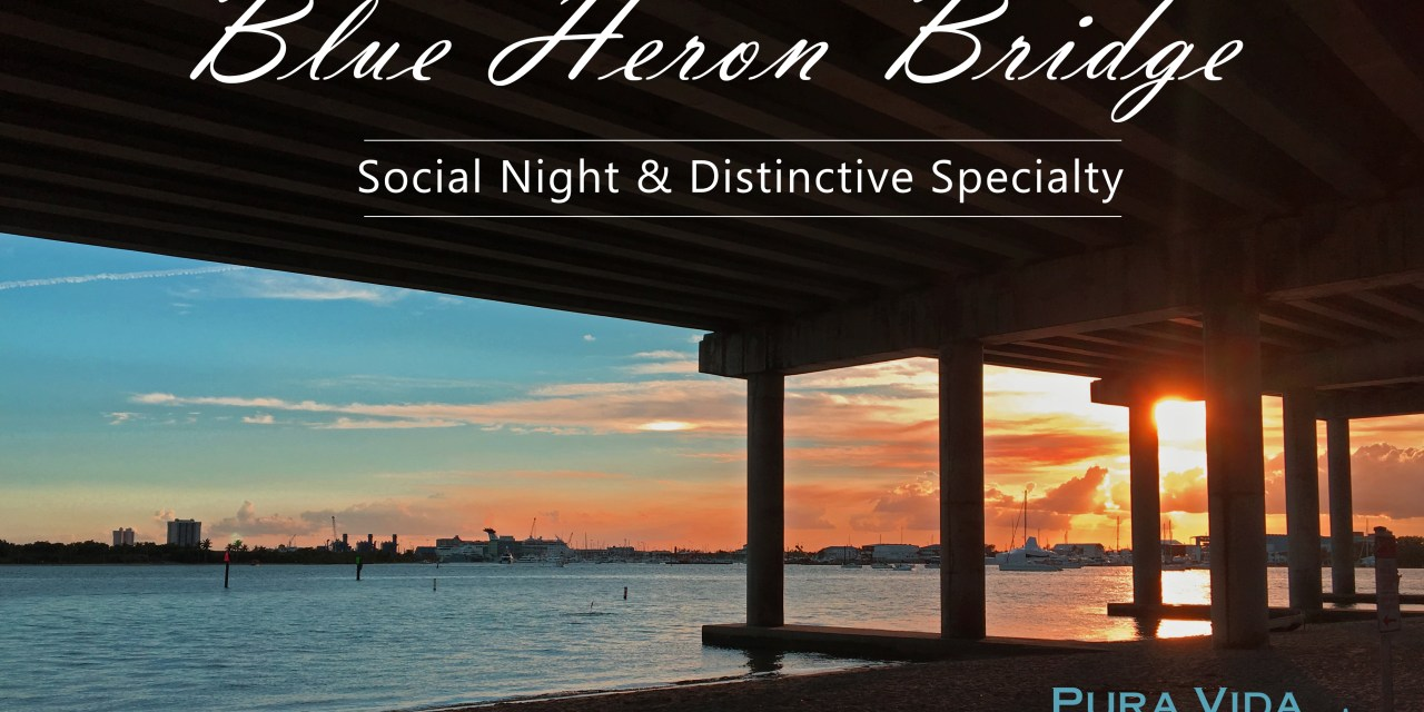 MARCH 10 SOCIAL NIGHT: BLUE HERON BRIDGE SPECIALTY