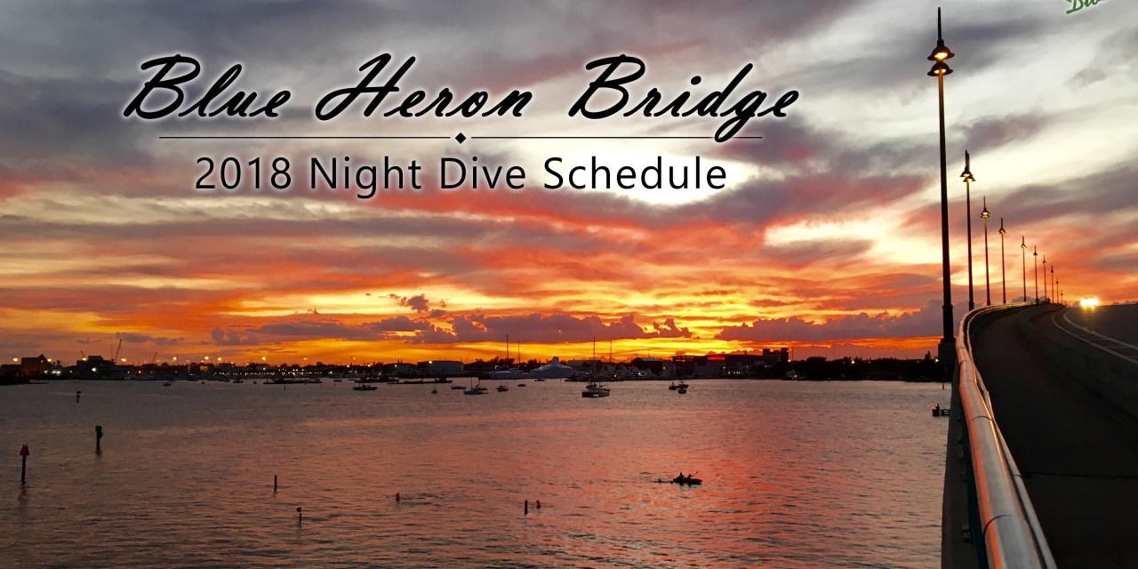 2018 BLUE HERON BRIDGE NIGHT DIVE SCHEDULE
