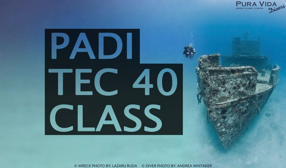 PADI TEC 40 COURSE