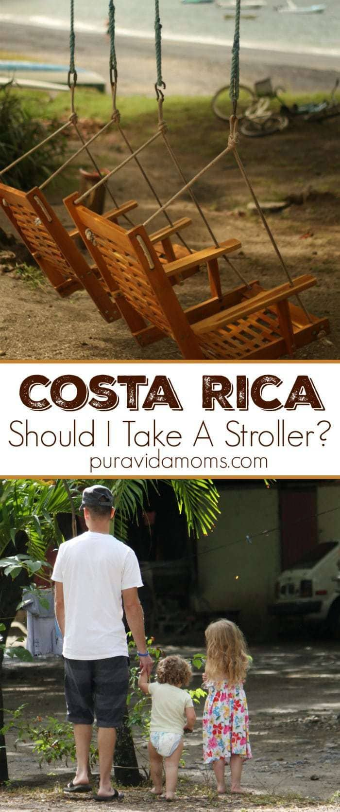 Should I Take A Stroller To Costa Rica