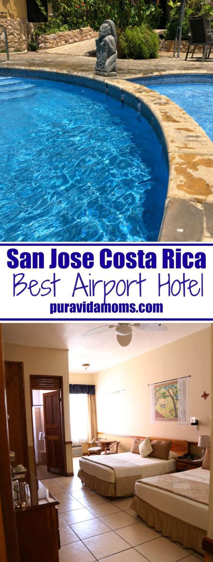 Best Airport Hotel San Jose Costa Rica