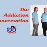 The Addiction Conversation