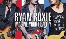 "Album Review: Ryan Roxie – ""Imagine Your Reality"""
