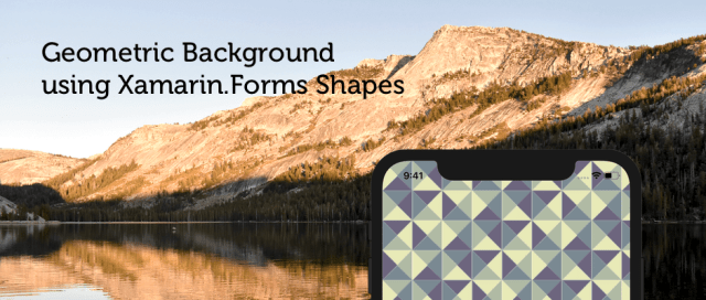 Colorful Geometric Background using Xamarin.Forms Shapes