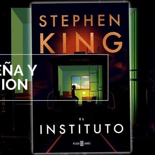 Opinión: el nuevo libro de Stephen King «El Instituto»