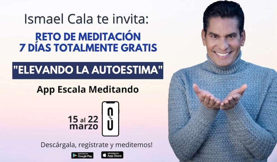 Ismael Cala convoca a Reto de Meditación gratis a través de la app «Escala Meditando»