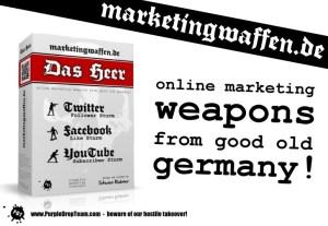 Marketingwaffen – Nicht für jeden!
